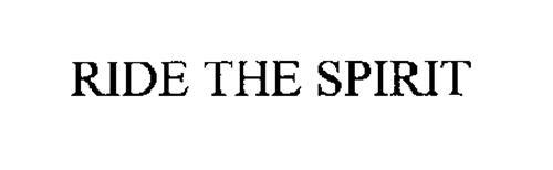 RIDE THE SPIRIT