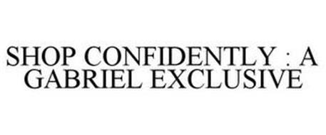 SHOP CONFIDENTLY : A GABRIEL EXCLUSIVE