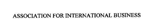 ASSOCIATION FOR INTERNATIONAL BUSINESS