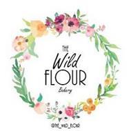 THE WILD FLOUR BAKERY@THE_WILD_FLOUR