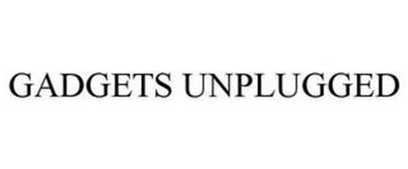 GADGETS UNPLUGGED