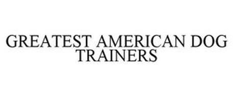 GREATEST AMERICAN DOG TRAINERS