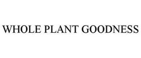 WHOLE PLANT GOODNESS