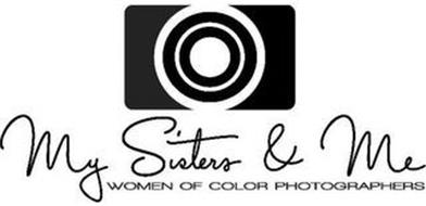 MY SISTERS & ME WOMEN OF COLOR PHOTOGRAPHERS