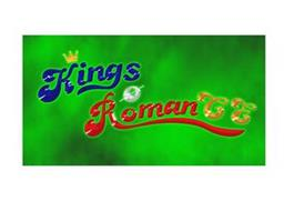 KINGS O ROMAN CE