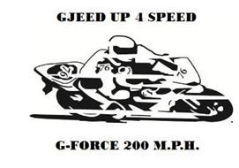 GJEED UP 4 SPEED G-FORCE 200 M.P.H. 76