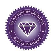 GAITA LUXURY CERTIFIED PURPLE DIAMOND