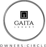 GG GAITA LUXURY OWNERS | CIRCLE