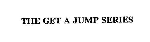 THE GET A JUMP SERIES