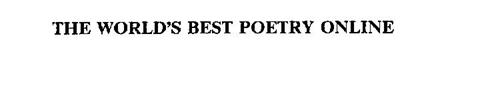 THE WORLD'S BEST POETRY ONLINE