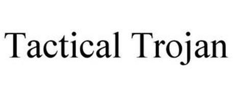 TACTICAL TROJAN