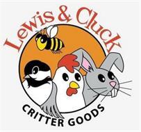 LEWIS & CLUCK CRITTER GOODS