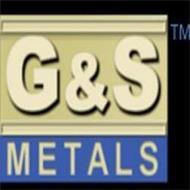 G&S METALS