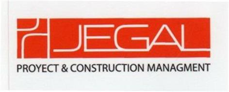 JEGAL PROYECT & CONSTRUCTION MANAGEMENT