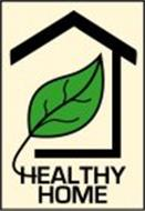 HEALTHY HOME