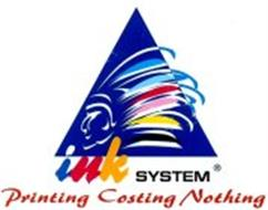 INK SYSTEM PRINTING COSTING NOTHING