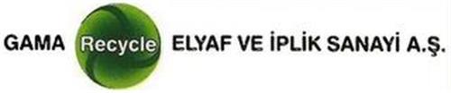 GAMA RECYCLE ELYAF VE IPLIK SANAYI A.S.