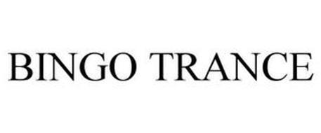 BINGO TRANCE