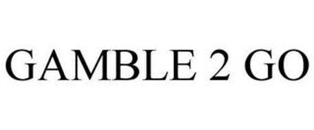 GAMBLE 2 GO