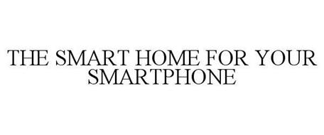 THE SMART HOME FOR YOUR SMARTPHONE
