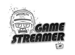 BROOKLYN NYC GAME STREAMER .TV