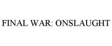FINAL WAR: ONSLAUGHT