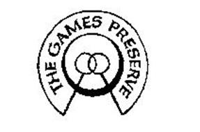 THE GAMES PRESERVE