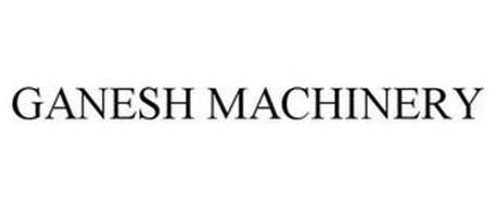 GANESH MACHINERY