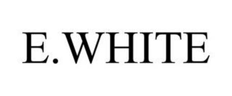 E.WHITE