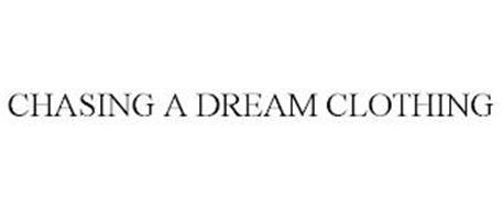 CHASING A DREAM CLOTHING