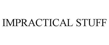 IMPRACTICAL STUFF