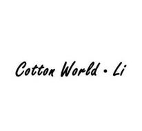 COTTON WORLD·LI