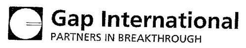 G GAP INTERNATIONAL PARTNERS IN BREAKTHROUGH