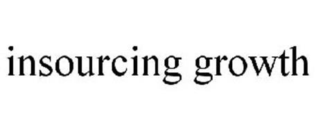 INSOURCING GROWTH
