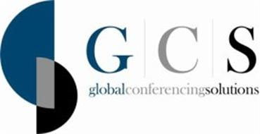 G C S GLOBAL CONFERENCING SOLUTIONS