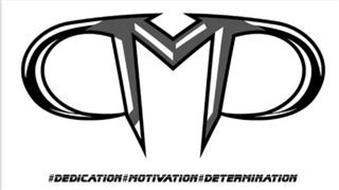 DMD #DEDICATION#MOTIVATION#DETERMINATION