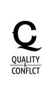 Q  C QUALITY & CONFLCT