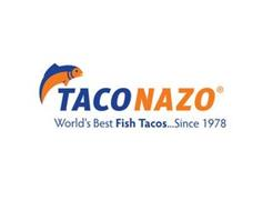 """TACO NAZO WORLD'S BEST FISH TACOS...SINCE 1978"""