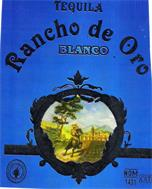 TEQUILA RANCHO DE ORO BLANCO