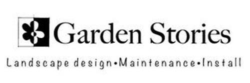 GARDEN STORIES LANDSCAPE DESIGN · MAINTENANCE · INSTALL