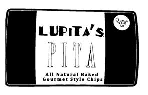 LUPITA'S PITA ALL NATURAL BAKED GOURMET STYLE CHIPS 0 GRAMS TRANS FAT
