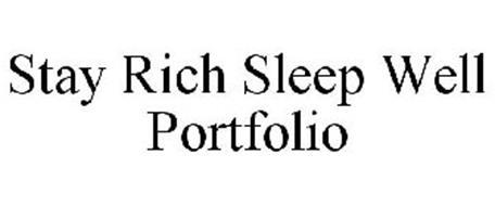 STAY RICH SLEEP WELL PORTFOLIO