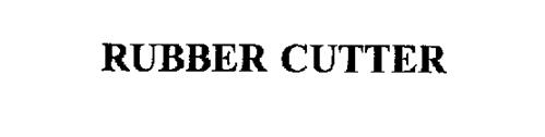 RUBBER CUTTER