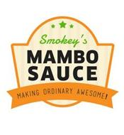 SMOKEY'S MAMBO SAUCE MAKING ORDINARY AWE