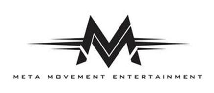 META MOVEMENT ENTERTAINMENT