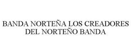 BANDA NORTEÑA LOS CREADORES DEL NORTEÑO BANDA