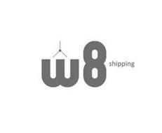 W8 SHIPPING