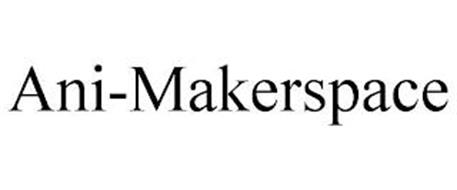 ANI-MAKERSPACE