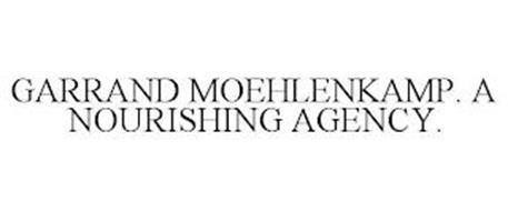 GARRAND MOEHLENKAMP. A NOURISHING AGENCY.