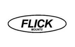 FLICK MOUNTS